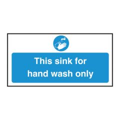 Sink For Hand Wash Only Sign.