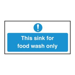 Sink for Food Wash Only Sign.