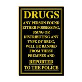 Possession of Drugs Sign