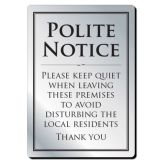 Please Leave The Premises Quietly Sign